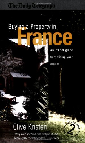 Buying a Property in France: 2nd edition (How to Books)
