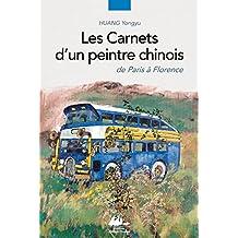 Carnets d'un peintre chinois (Les): De Paris à Florence