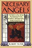 img - for Necessary Angels: Tradition and Modernity in Kafka, Benjamin and Scholem by R Alter (1991-05-09) book / textbook / text book