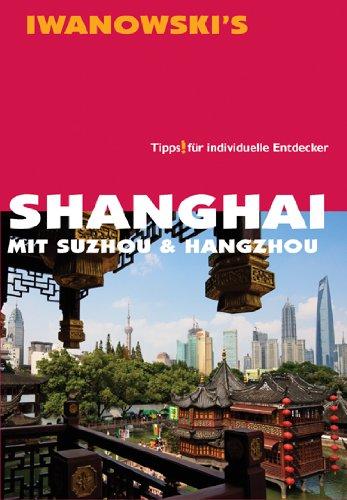 Shanghai - Mit Suzhou & Hangzhou