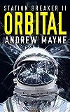 Book cover image for Orbital (Station Breaker Book 2)