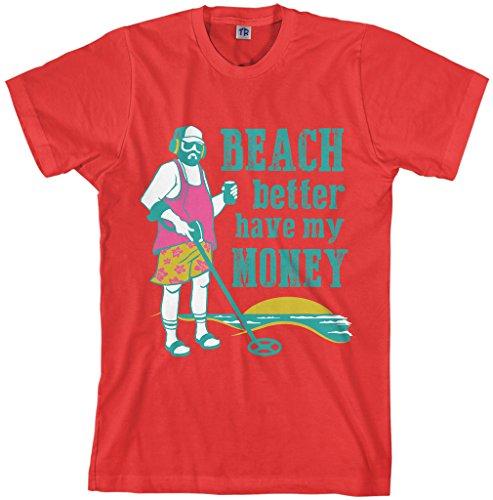 (Threadrock Men's Beach Better Have My Money T-Shirt L Red)