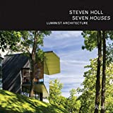 img - for Steven Holl: Seven Houses book / textbook / text book