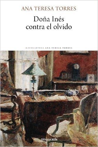 Dona Ines contra el olvido (Continentes) (Spanish Edition)