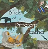 Birds of a Different Feather, Matthew Beasley, 1439231370