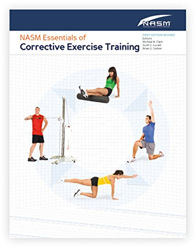 NASM Essentials of Corrective Exercise Training: First Edition Revised