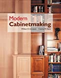 Modern Cabinetmaking, William D. Umstattd, Charles W. Davis, 1590703766