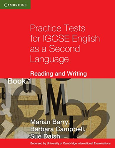 Practice Tests for IGCSE English as a Second Language Reading and Writing Book 1 (Cambridge International IGCSE)