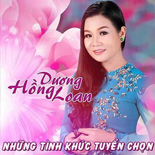 Duong Hong Loan: Nghe tải album Dương Hồng Loan