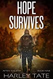 Hope Survives: A Post-Apocalyptic Survival Thriller