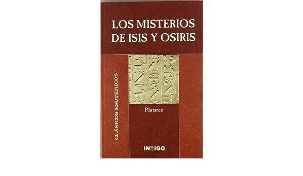 Los misterios de Isis y Osiris: PLUTARCO: 9788489768697: Amazon.com: Books
