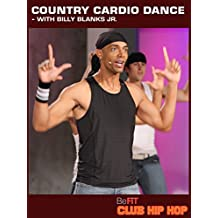 Billy Blanks Jr: Country Cardio Dance Workout- Club Hip Hop