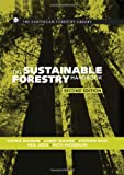 img - for The Sustainable Forestry Handbook: A Practical Guide for Tropical Forest Managers on Implementing New Standards (The Earthscan Forest Library) book / textbook / text book