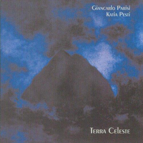 Amazon.com: Terra Celeste: Katia Pesti Giancarlo Parisi: MP3 Downloads
