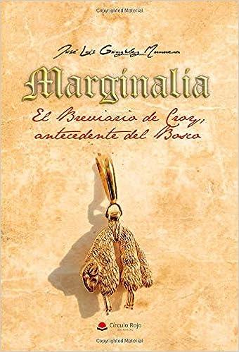 Marginalia El Breviario de Croy, antecedente del Bosco: Amazon.es: González, José Luis: Libros