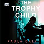 The Trophy Child | Paula Daly