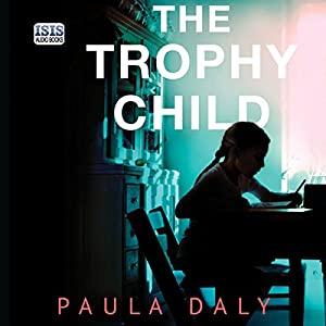 The Trophy Child Audiobook