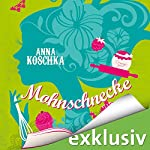 Mohnschnecke   Anna Koschka