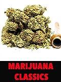 Marijuana Classics