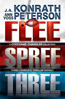 Flee, Spree, Three (Chandler) by [Konrath, J.A., Peterson, Ann Voss]