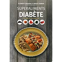 Superaliments diabète: Pour mieux contrôler sa glycémie
