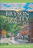 Bryson City Seasons, Walt Larimore, 0310252873