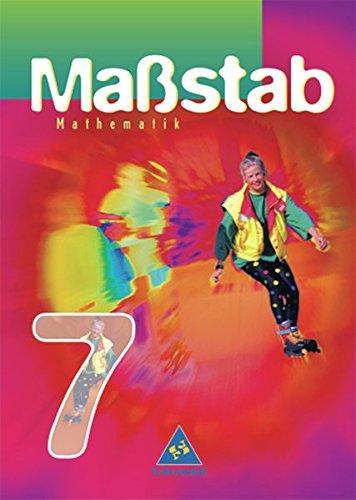 Massstab. Mathematik für Hauptschulen in Hessen - Ausgabe 2003: Maßstab - Mathematik für Hauptschulen in Hessen - Ausgabe 2003: Schülerband 7