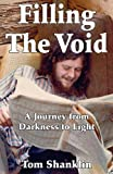 Filling the Void, Tom Shanklin, 145389103X