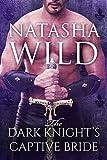 Free eBook - The Dark Knight s Captive Bride