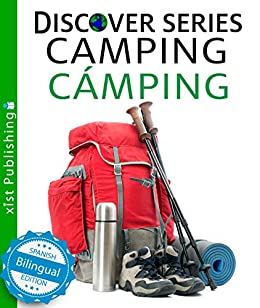 Camping / Cámping (Xist Kids Bilingual Spanish English) by [Xist Publishing]