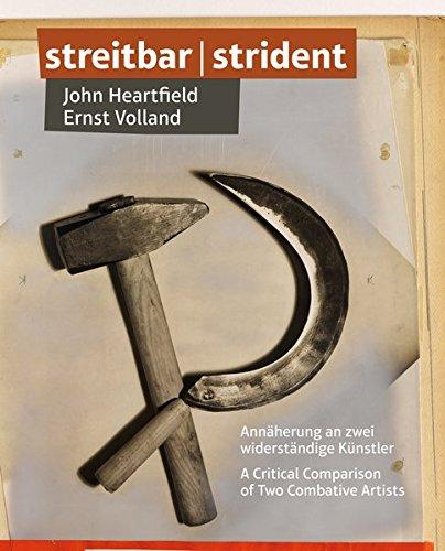 Streitbar - Annäherung an zwei widerständige Künstler: John Heartfield / Ernst Volland