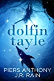Dolfin Tayle, J. R. Rain and Piers Anthony, 1304747387