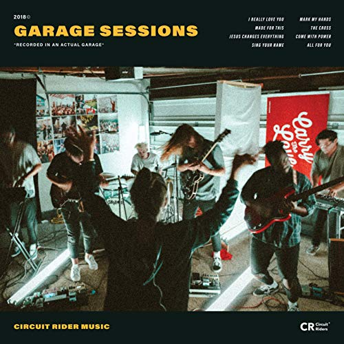 Circuit Rider Music - Garage Sessions 2018