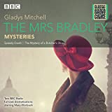 The Mrs Bradley Mysteries (Classic Radio Crime)