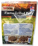 Top Chews Flame Grilled Patty Net Wt