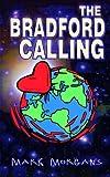 The Bradford Calling
