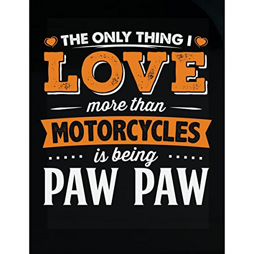 My Family Tee Love Being Paw Paw More Than Motorcycles Biker Gift - Sticker