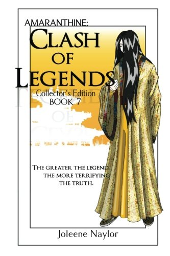 Clash of Legends Collector's Edition (Amaranthine Collector's Editions) (Volume 7)