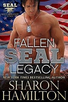 Fallen SEAL Legacy (SEAL Brotherhood Series Book 2) by [Hamilton, Sharon]
