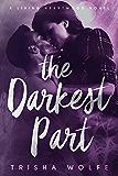 The Darkest Part: A Living Heartwood Novel