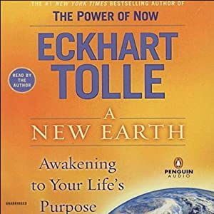 A New Earth Audiobook - Eckhart Tolle