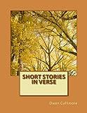 Short Stories in Verse, Owen Cullimore, 1493540688