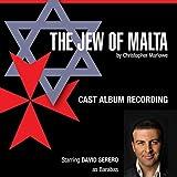 The Jew of Malta (Cast Album Recording)