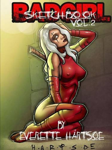 Everette Hartsoes Badgirl Sketchbook vol.2 [Hartsoe, Everette] (Tapa Blanda)
