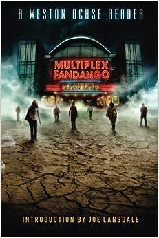 Book Multiplex Fandango by Weston Ochse (2013-08-30)