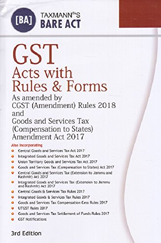 Taxmann's GST Acts with Rules & Forms [Bare Act]