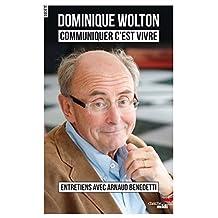 Communiquer c'est vivre (Documents) (French Edition)