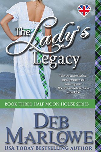 The Lady's Legacy (Half Moon House Series Book 3)