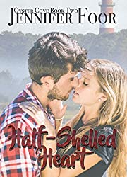 Half-Shelled Heart (Oyster Cove Book 2)