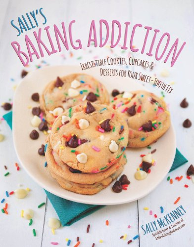 Sally's Baking Addiction by Sally McKenney